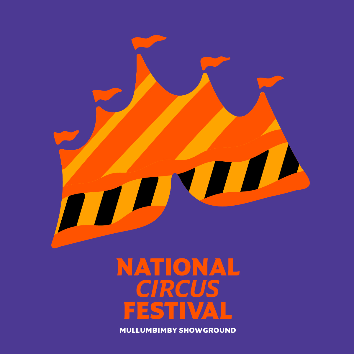 Mullum Circus Festival To Rebrand As 'National Circus Festival'  – Releases First 10 Artists For 2021 Program